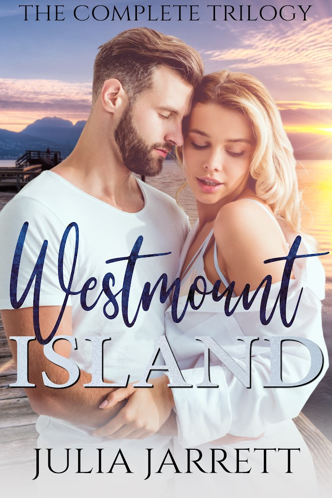 Westmount Island Trilogy by Julia Jarrett Book Cover