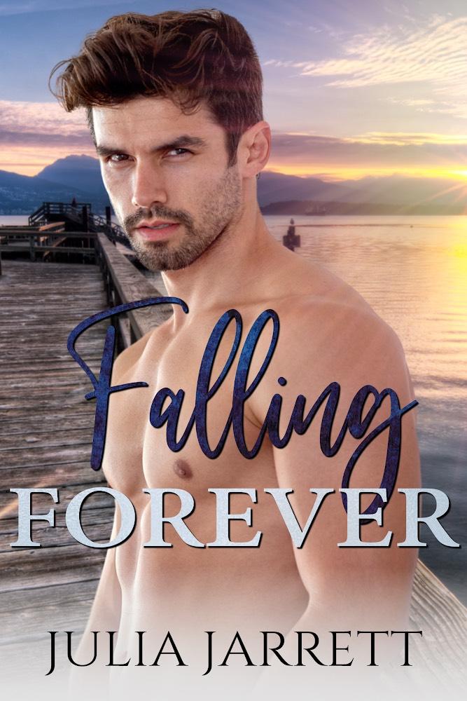 Falling Forever (Westmount Island book 3) by Julia Jarrett Book Cover
