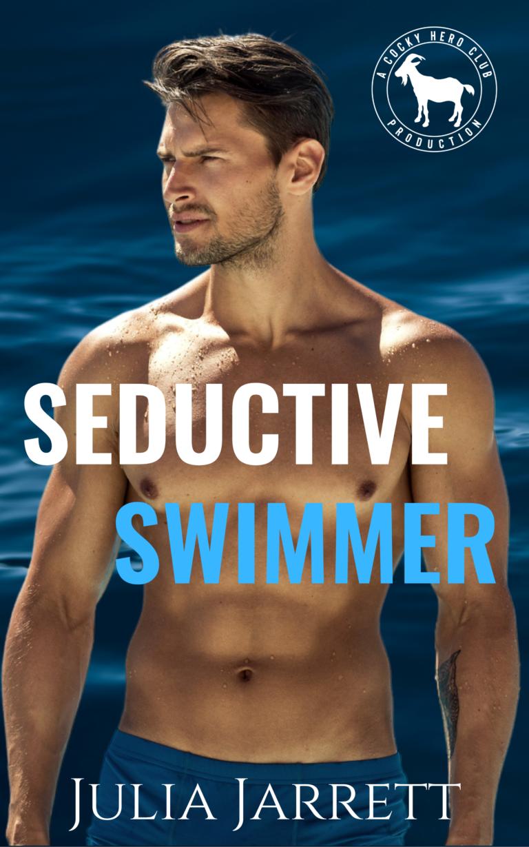 Seductive Swimmer by Julia Jarrett Book Cover